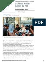 Estudante Canadense Ensina Inglês a Moradores de Rua - Jornal O Globo