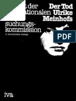 Der Tod Ulrike Meinhofs
