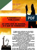 Historias1 Ofariseueopublicano 131209184903 Phpapp01