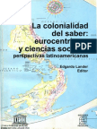 La Colonialidad Del Saber. Eurocentrismo y Ciencias Sociales