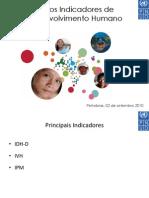 Novos Indicadores PNUD Desenvolvimento Humano