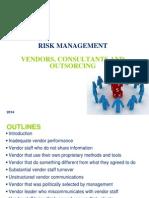 Risk Management - Vendors Issues