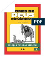 1 Colecao Fabulas Biblicas Volume 1 Crimes de Deus e Do Cristianismo
