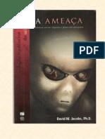 A AMEAÇA - David M. Jacobs