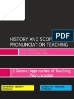 History and Scope of Pronunciation Teaching