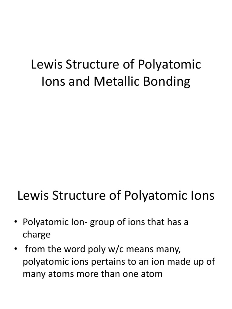 Lewis Structure Of Polyatomic Ions And Metallic Bonding Ion