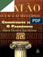 Mário Ferreira Dos Santos - 05 O Um e o Múltiplo Em Platão