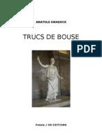 Anatole Swadock - Trucs De Bouse