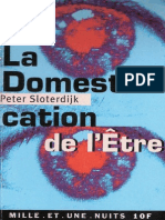 Sloterdijk - La Domestication de l'Etre