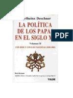 Kariheinz Deschner. La Politica de Los Papas en el Siglo XX - Vol. II