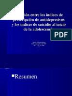 Relacion entre los indices de prescripcion de antidepresivos y los indices del suicidio al indicio de la adolescencia
