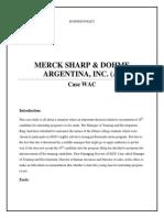 MERCK SHARP & DOHME ARGENTINA, INC. (A)