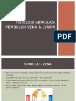 Fisiologi Sirkulasi Pembuluh Vena & Lymph