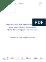 Concilia-Metodologia Sensibilizacao Agentes Educativos