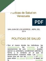PRESENTACIONPolíticas de Salud en Venezuela
