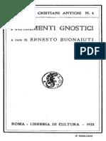 Ernesto Buonaiuti (a Cura) - Frammenti Gnostici
