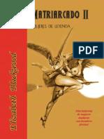 Matriarcado II Mujeres de Leyenda