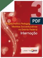 PPP Medidas SocioEducativas DF - Internacao