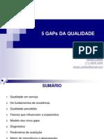5 Gaps Da Qualidade
