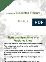 First Aid 4 (Splint a Fracture) 805-B-20xx, Ver x Slides[1]