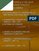 2- Da Herança e de Sua Administração - Natureza Jurídica