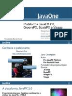Plataforma JavaFX 2.0, GroovyFX, ScalaFX e Visage