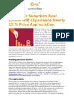 Chennai's suburban real estate will experience nearly 15 % price appreciation