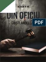 Din oficiu - un roman de Cristi Ardelean (fragmente)