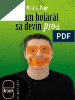 Martin M Am Hotarat Sa Devin Prost