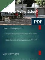Projeto Velha Suíça - Versão Final