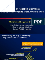 Treatment of Hepatitis B Chronic:who to treat, when to treat, when to stop.