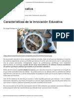 Características de La Innovación Educativa