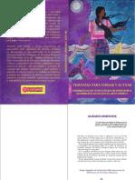 TRAVESÍAS PARA PENSAR Y ACTUAR - EXPERIENCIAS DE AUTOCUIDADO DE DEFENSORAS DE DERECHOS HUMANOS EN MESOAMÉRICA