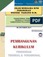 2011-10-Transformasi Kurikulum PTV Oleh BPK-KPM 2011_Program Bersama KPM