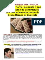Lunedì 19 maggio 2014, Giancarlo Fornei è alla Croce Bianca di Querceta...