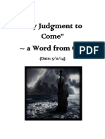 """My Judgment to Come"" ―  a Word From God for America. (Given on 5/11/14.)"