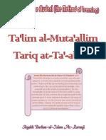Instruction of the Student (the Method of Learning) - Ta'lim Al-Muta'Allim (Tariq at-Ta'-Allam) by Sh. Burhan-ul-Islam Az-Zarnuji