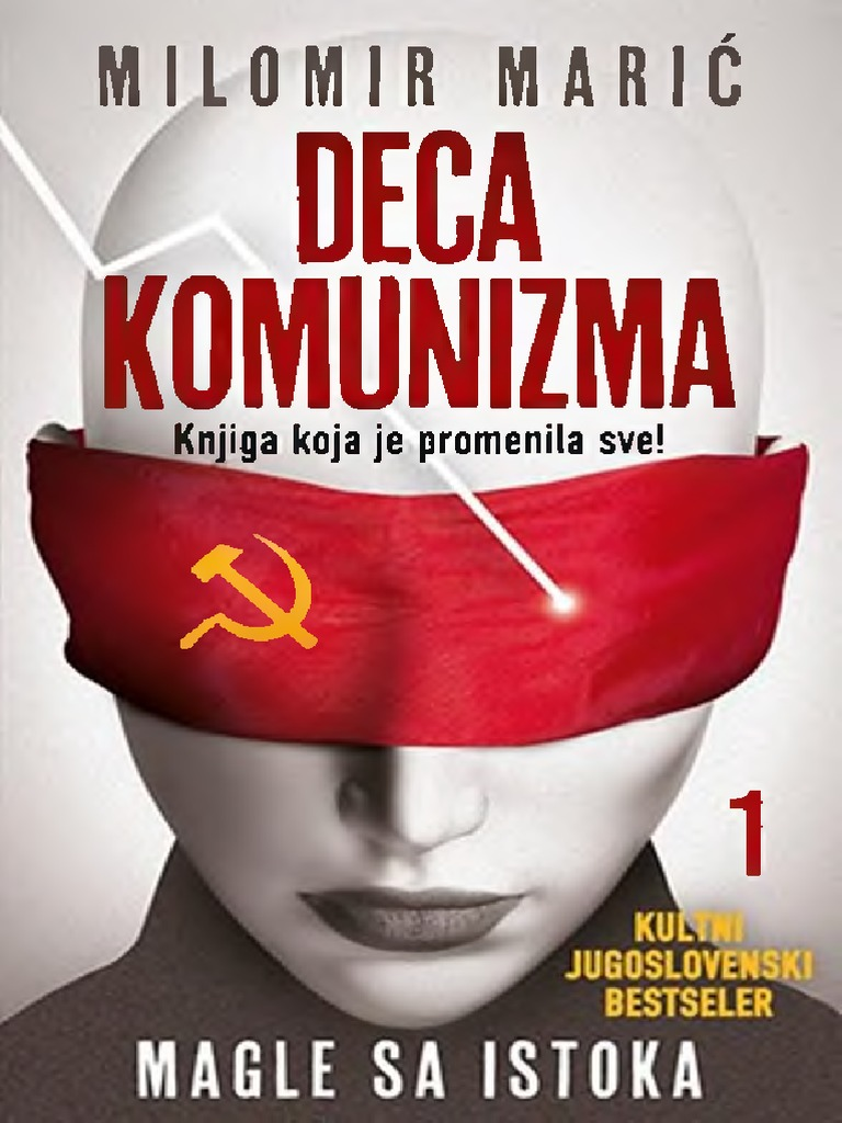 Deca komunizma - 1. dio