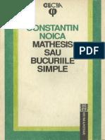 Constantin Noica-Mathesis Sau Bucuriile Simple-Humanitas (1992)