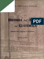 Chinchilla Aguilar - Historia Del Arte en Guatemala