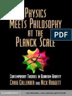 Physics Meets Philosophy at the Planck Scale - C. Callender, N. Huggett (Cambridge, 2004) WW