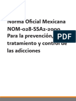 Conadic 2009. Norma Oficial Mexicana Para La Precencion, Tratamiento y Control de Las Adicciones