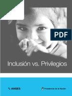 Inclusion vs Privilegios
