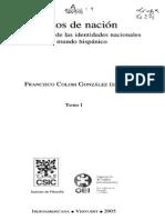 Francisco Colom, Relatos de Nación, La Construcción de Las Identidades Nacionales en El Mundo Hispánico