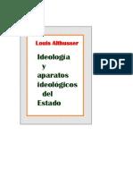 Althusser Louis Ideologia y Aparatos Ideológicos