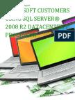 Microsoft Customers using SQL Server® 2008 R2 Datacenter 1 processor - Sales Intelligence™ Report