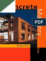 Concrete Masonry Innovation. Walling