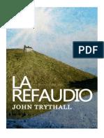 La Refaudio by John Trythall