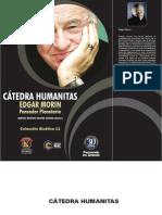 Catedra Humanitas Edgar Morin Pensador Planetario 2011