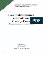Instituciones Educativas. Cara y Ceca